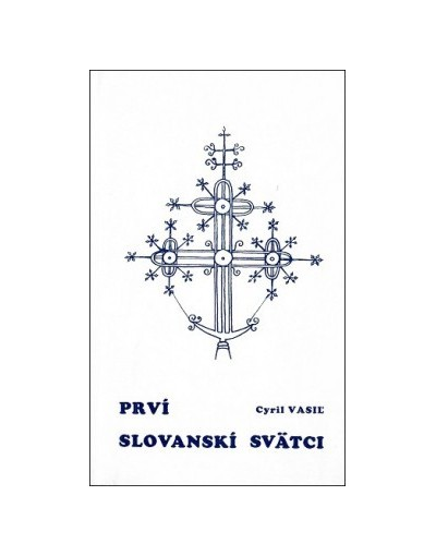 Prví slovanskí svätci