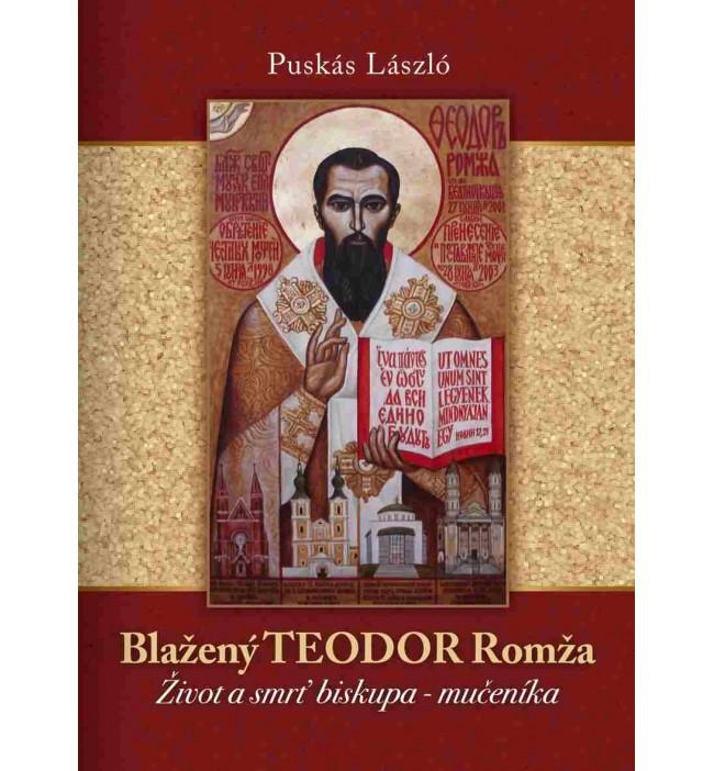 Blažený Teodor Romža (Život...