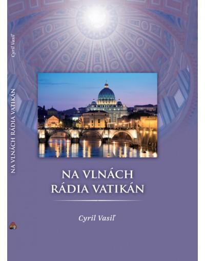 Na vlnách rádia Vatikán (tvrdá väzba)